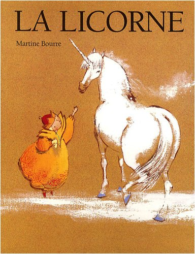 9782211095464: La licorne (French Edition)