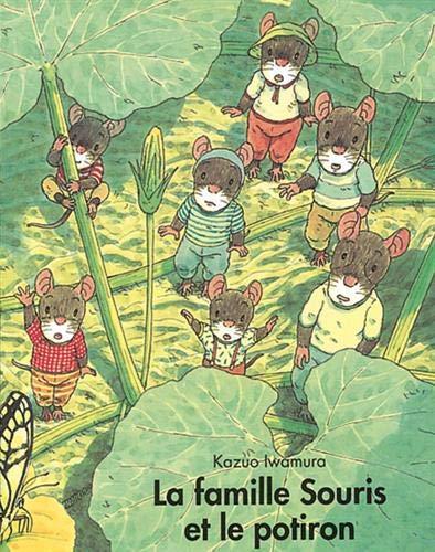 9782211095471: La famille Souris et le potiron (French Edition)