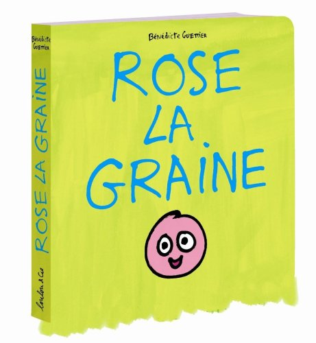 9782211095747: Rose la graine