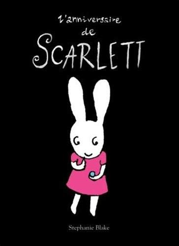9782211095822: L'anniversaire de Scarlett