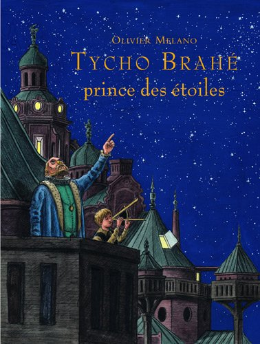 9782211096126: Tycho Brahe, prince des étoiles (French Edition)