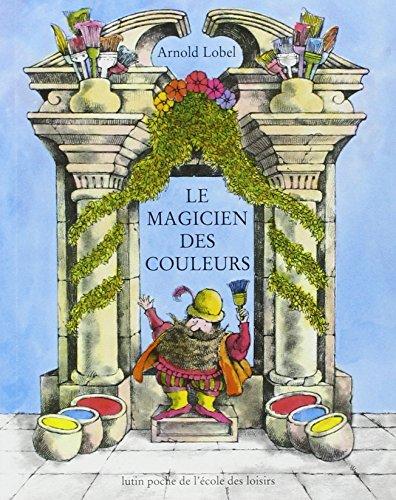 9782211096317: Le Magicien DES Couleurs (French Edition)