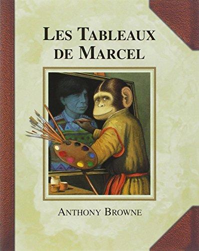 9782211097475: Les tableaux de Marcel