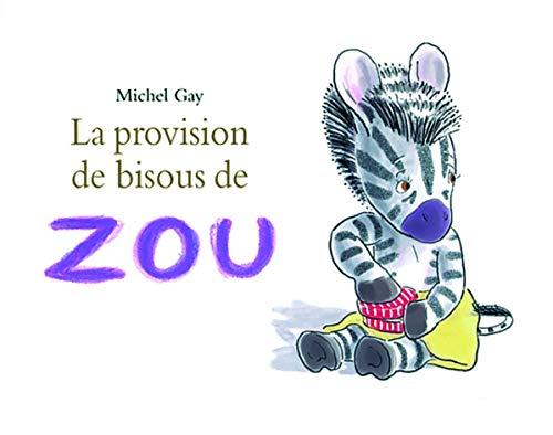 9782211097505: La provision de bisous de Zou