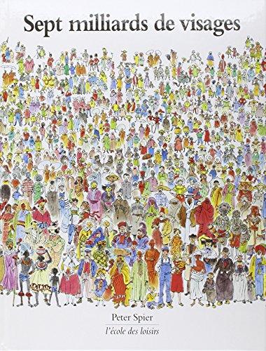 9782211097789: Sept milliards de visages (French Edition)