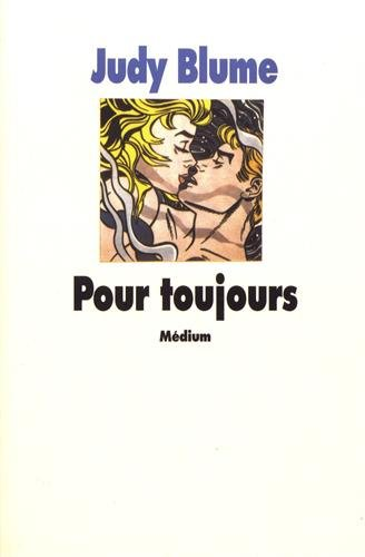 Pour toujours (221109810X) by Judy Blume; Isabelle Reinharez