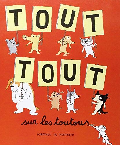 9782211109710: Tout Tout Sur les Toutous (Loulou & Cie)