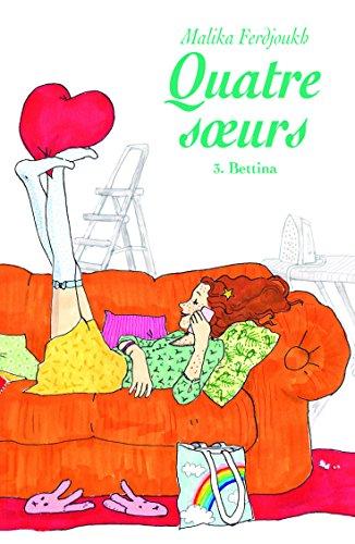 9782211111645: Quatre Soeurs T3 Bettina (Poche)