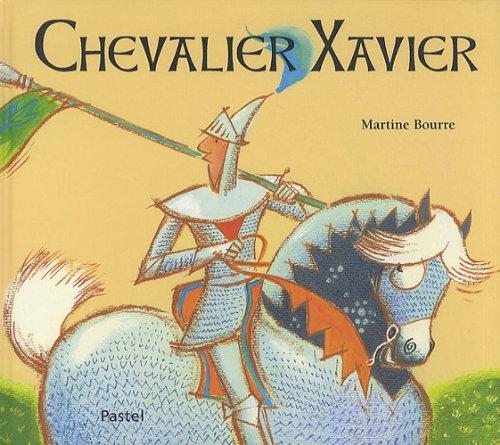 CHEVALIER XAVIER: BOURRE MARTINE