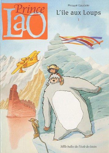 9782211200141: Prince Lao, Tome 1 : L'�le aux Loups