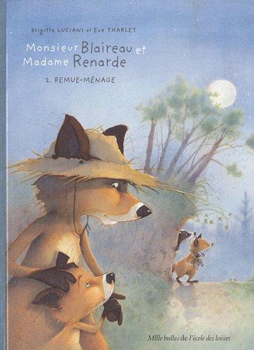 9782211200165: Monsieur Blaireau et Madame Renarde, Tome 2 : Remue-Ménage