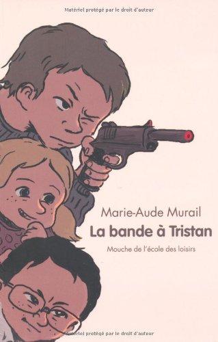 9782211200264: La bande de Tristan (French Edition)