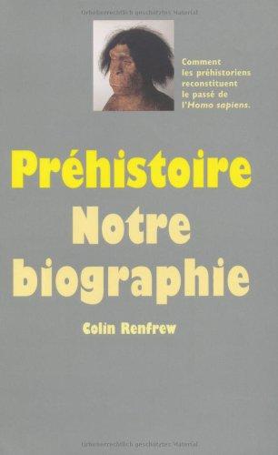 9782211200349: Préhistoire, notre biographie