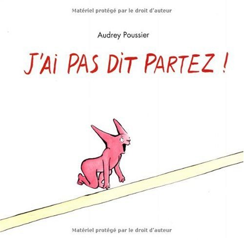 9782211200738: J'ai pas dit partez ! (French Edition)
