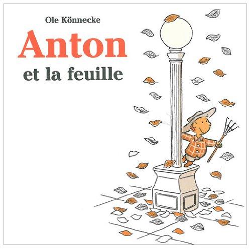 9782211201407: Anton et la feuille (French Edition)