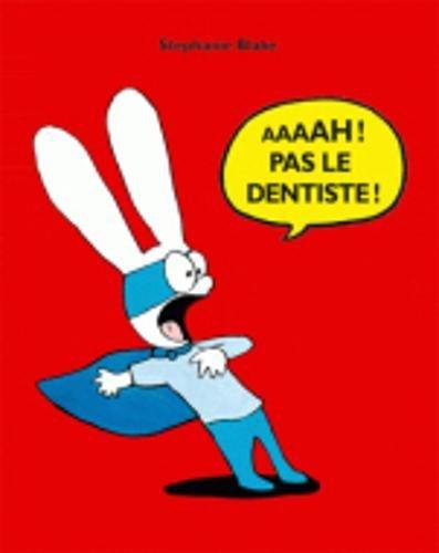 9782211201681: Aaaah ! Pas le dentiste !