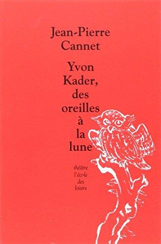 Yvon Kader, des oreilles Ã: la lune (2211203531) by [???]