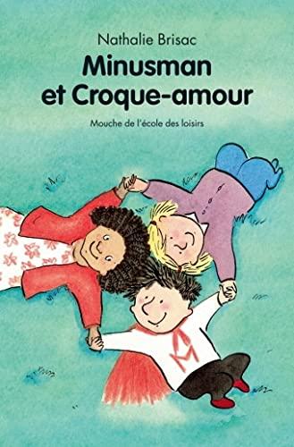 9782211204545: Minusman et Croque-amour