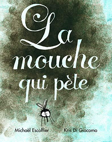 9782211205085: La mouche qui pete