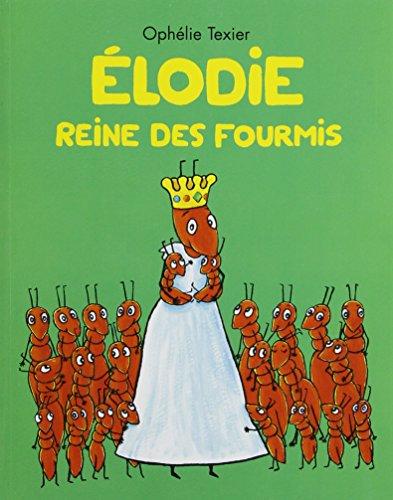 9782211205191: Elodie reine des fourmis