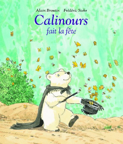 9782211205474: Calinours Fait La Fete (French Edition)