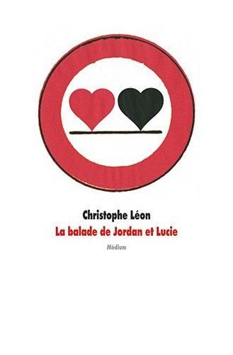 BALADE DE JORDAN ET LUCIE (LA): LÉON CHRISTOPHE