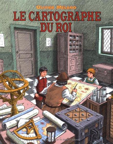 9782211205665: Cartographe du roi (Le)