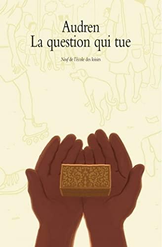QUESTION QUI TUE (LA): AUDREN