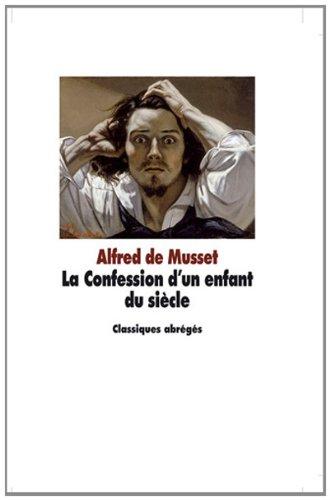 CONFESSION D UN ENFANT DU SIECLE -LA-: MUSSET ALFRED DE