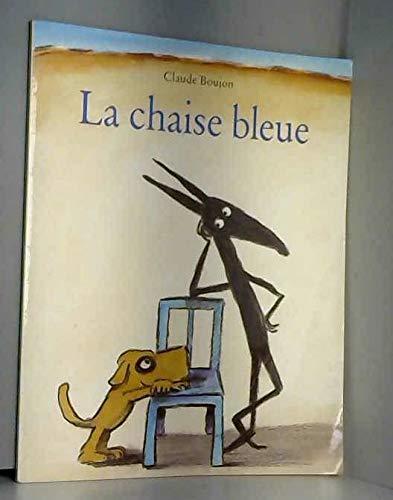9782211206570: LA CHAISE BLEUE
