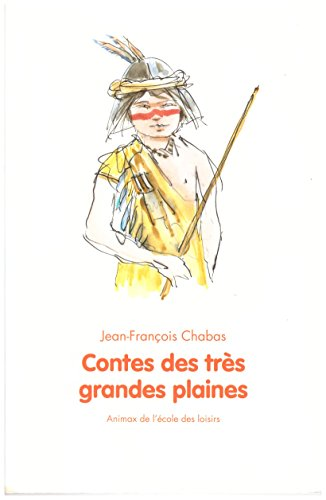 9782211206730: Contes des tres grandes plaines