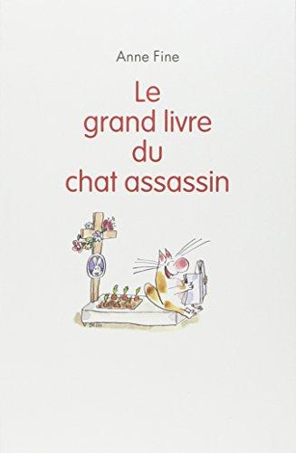 9782211207386: Le chat assassin : Le grand livre du chat assassin