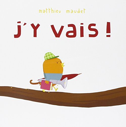 9782211207812: J'y vais ! (French Edition)