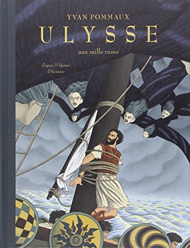 Ulysse aux mille ruses (French Edition): Yvan Pommaux