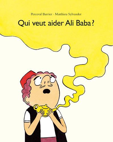 9782211208093: Qui veut aider Ali Baba ?
