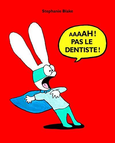 9782211209526: Aaaah ! Pas le dentiste !