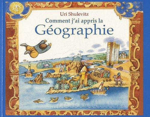 COMMENT J'AI APPRIS LA GÉOGRAPHIE: SHULEVITZ URI