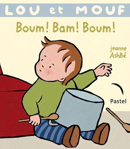 9782211209809: Lou et Mouf : Boum ! Bam ! Boum !