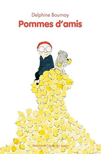 POMMES D'AMIS: BOURNAY DELPHINE