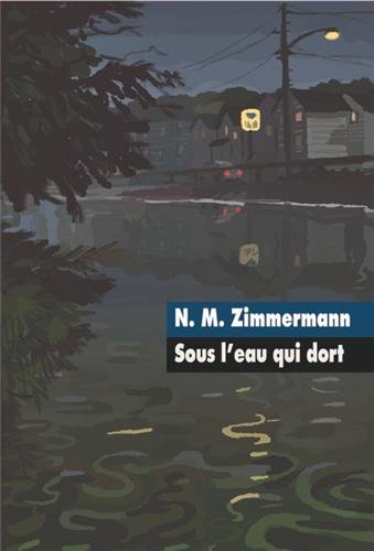 Sous l eau qui dort grand format: Zimmermann N M