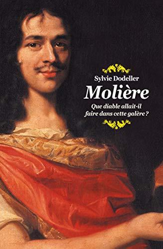 9782211212106: Molière que diable allait-il faire dans cette galere ? (Médium)