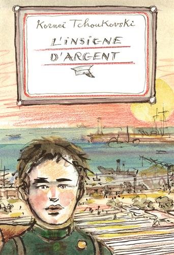 INSIGNE D'ARGENT (L'): TCHOUKOVSKI ORNEI