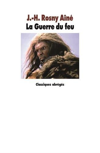 GUERRE DU FEU -LA-: ROSNY AINE