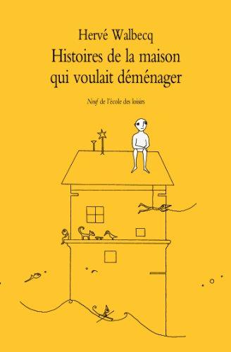 9782211216197: Histoires de la maison qui voulait demen