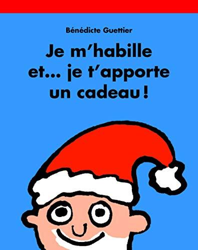 9782211216449: Je m'habille et... je t'apporte un cadeau !