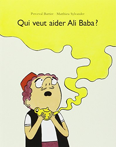 9782211216524: Qui veut aider Ali Baba ?