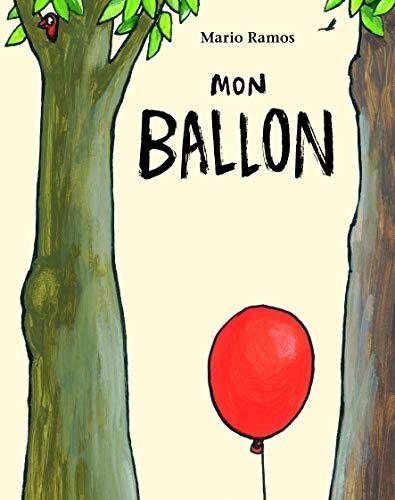 9782211216722: Mon Ballon (French Edition)