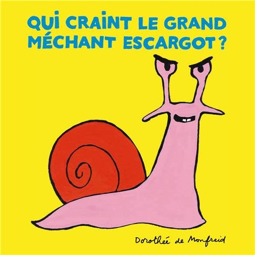 9782211217187: Qui craint le grand m�chant escargot ?