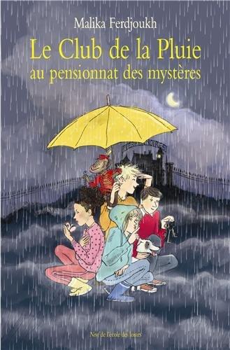9782211217903: Le Club de la Pluie au pensionnat des mystères