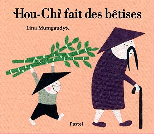 HOU-CHI FAIT DES BÊTISES: MUMGAUDYTE LINA